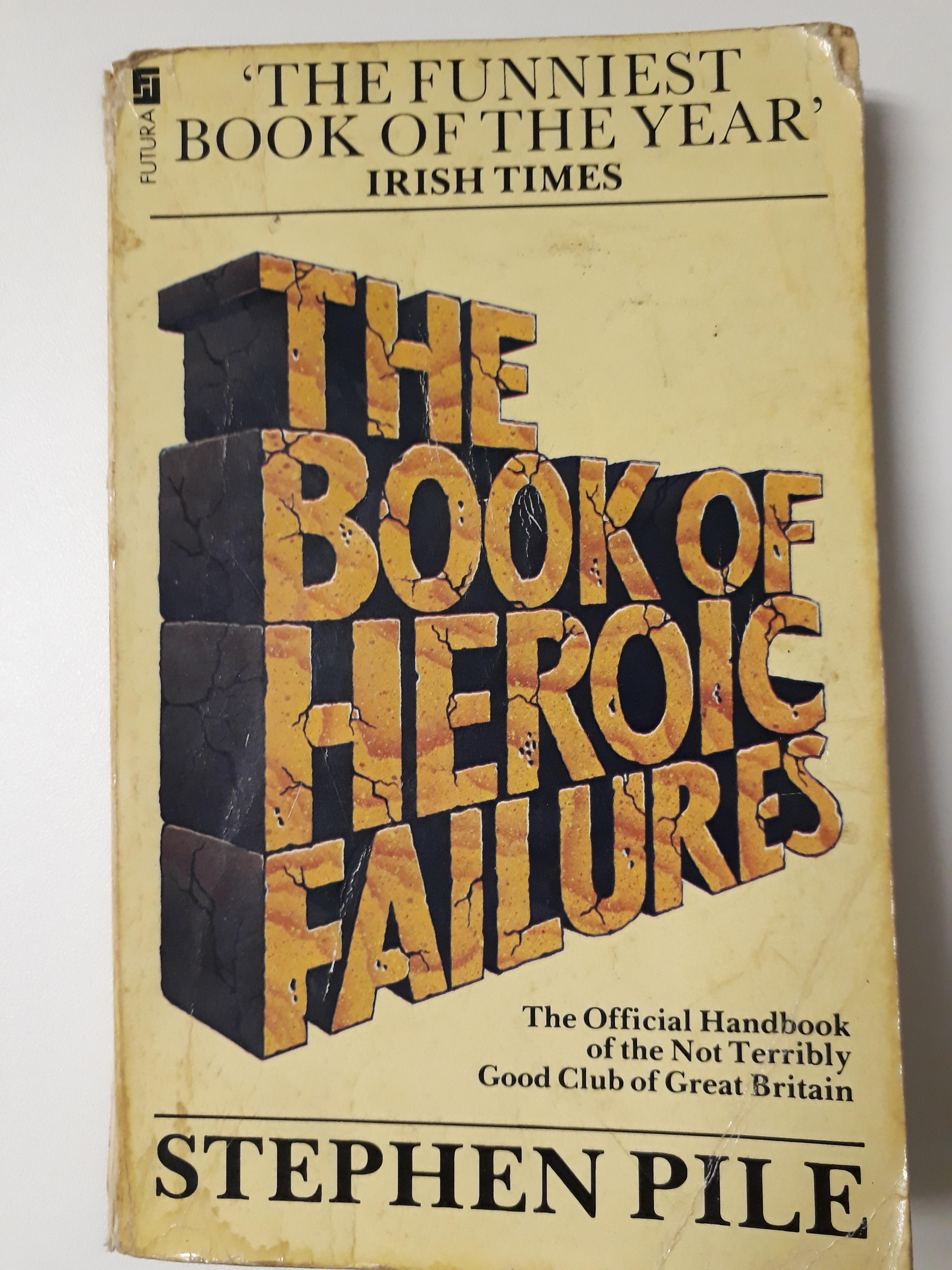 Heroic Failures